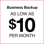 Business Backup as low as $10 per month