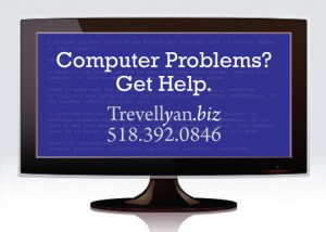 Computer Problems? Get Help. promotional postcard for Columbia County web developers Trevellyan.biz