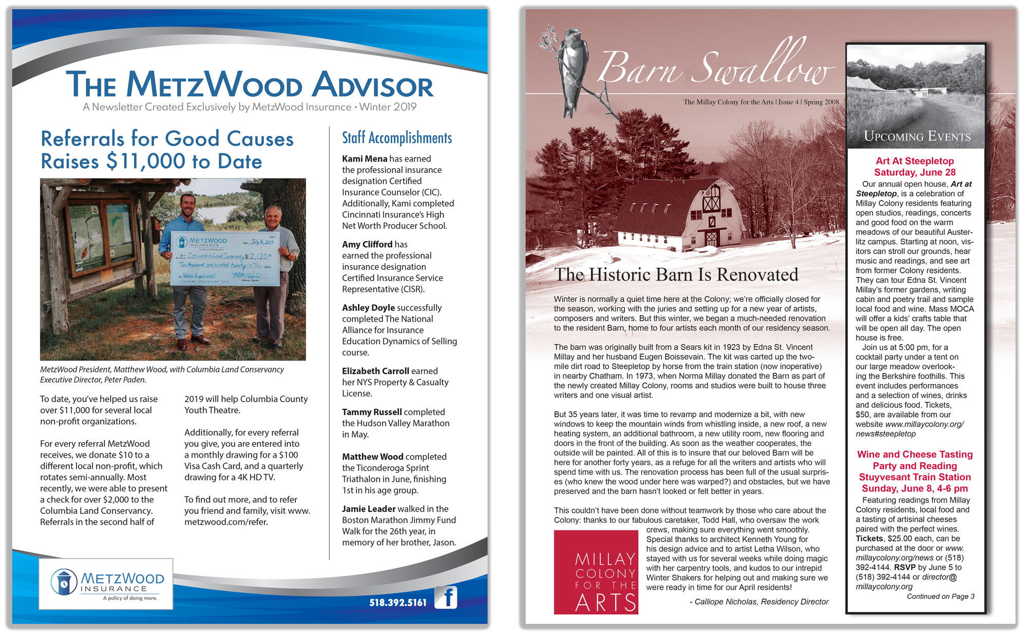 The MetzWood Advisor and the Millay Colony's Barn Swallow newsletter