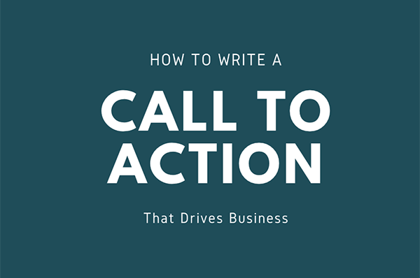 How to write a call to action that drives business