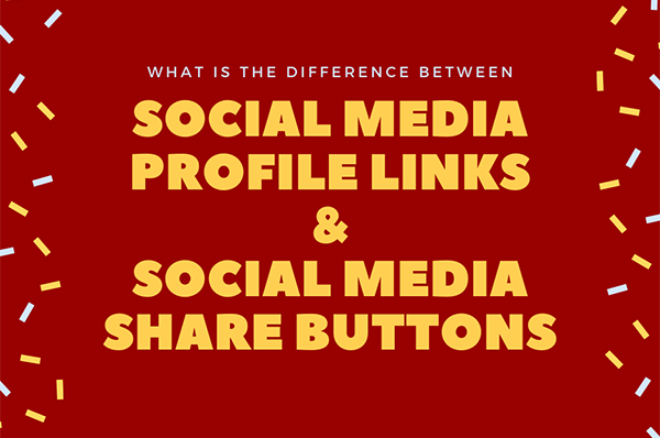 What is the difference between social media profile links and social media share buttons?