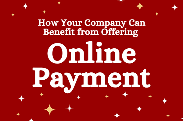How your company can benefit from Online Payment